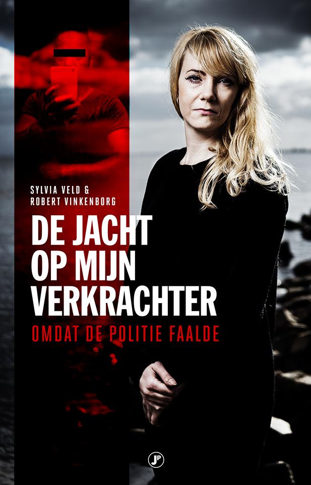 Sylvia Veld - de Jacht op mijn verkrachter